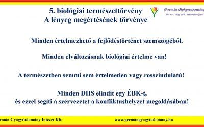 """Az 5. biológiai természettörvény: """"A LÉNYEG MEGÉRTÉSÉNEK TÖRVÉNYE"""""""
